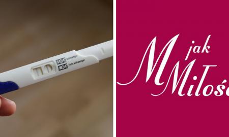test ciążowy, m jak miłość